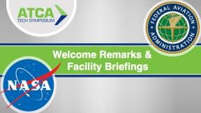 Opening Remarks and FAA/NASA Facility Briefings