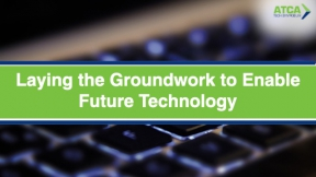 Laying the Groundwork to Enable Future Technology