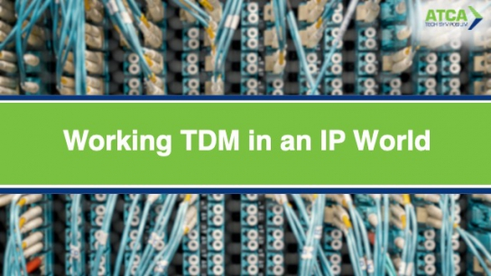 Working TDM in an IP World