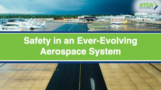 Safety in an Ever-Evolving Aerospace System